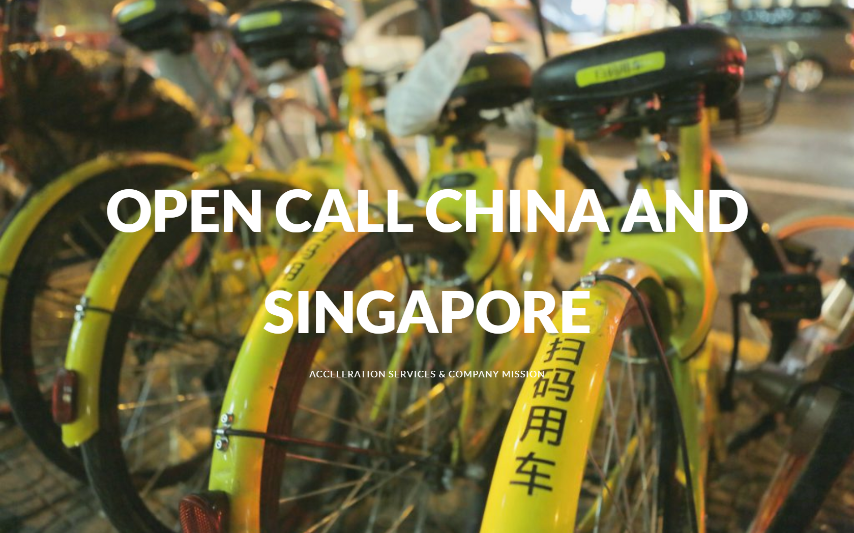 Acceleration program to China and Singapore: call for interest open