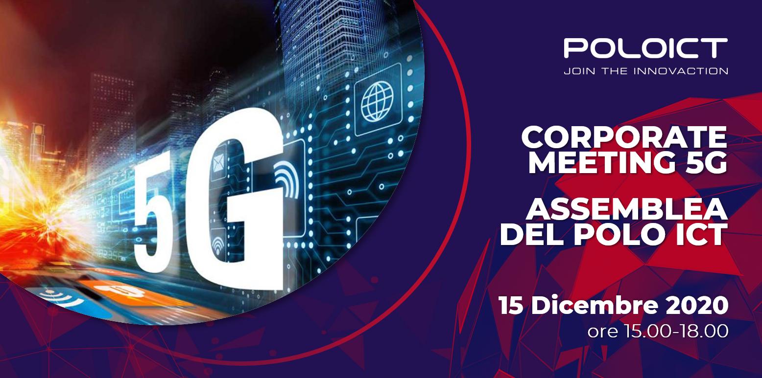 Corporate Meeting 5G & Assemblea del Polo ICT