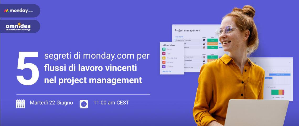 5 segreti di monday․com per flussi di lavoro vincenti nel project management